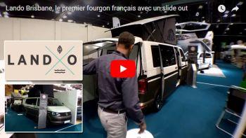 Lando Bisbane : la vidéo Camping-car.com réalisée au SVDL Bourget 2017
